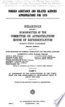 Foreign Assistance and Related Agencies Appropriations for 1979: An assessment of the effectiveness of the World Bank and the Inter-American Development Bank in aiding the poor