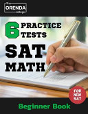 Sat Math 6 Practice Tests Beginner Book