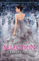Selection – Die Kronprinzessin