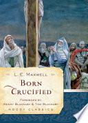 Born Crucified