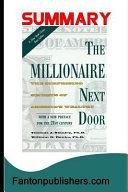 Summary  The Millionaire Next Door  The Surprising Secrets of America s Wealthy Book