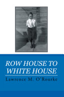 Pdf Row House to White House