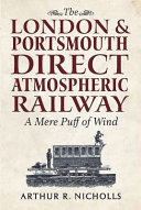 The London   Portsmouth Direct Atmospheric Railway