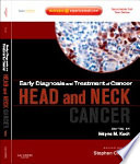 Early Diagnosis and Treatment of Cancer Series  Head and Neck Cancers E Book