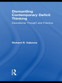 Dismantling Contemporary Deficit Thinking