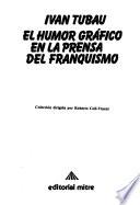 El humor gráfico en la prensa del franquismo