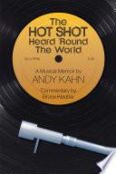 The Hot Shot Heard  Round the World