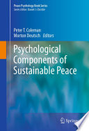 Psychological Components of Sustainable Peace Book