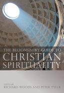 The Bloomsbury Guide to Christian Spirituality [Pdf/ePub] eBook