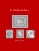 Four Holiday Filet Crochet Patterns