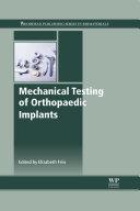 Mechanical Testing of Orthopaedic Implants