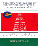 15 Realistic Tests for the SAT Subject Test Math Level 2  Up to Date and True to Life Book