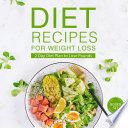 Diet Recipes for Weight Loss (Boxed Set): 2 Day Diet Plan to Lose Pounds