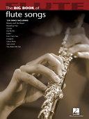 Big Book of Flute Songs (Songbook) Book
