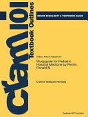 Studyguide for Pediatric Hospital Medicine by Perkin  Ronald M