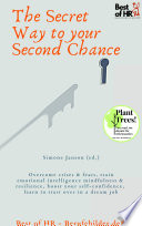 The Secret Way to your Second Chance