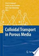 Colloidal Transport in Porous Media