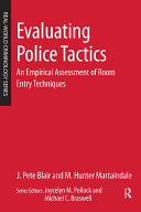 Evaluating Police Tactics: An Empirical Assessment of Room Entry ...