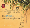 The Power of Henry s Imagination