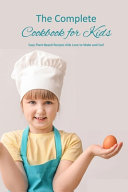 The Complete Cookbook for Kids