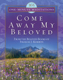 365 One Minute Meditations from Come Away My Beloved