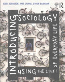Cover of Introducing Sociology Using the Stuff of Everyday Life
