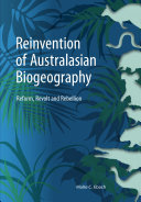 The Reinvention of Australasian Biogeography