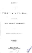 Papers relating to foreign affairs  afterw   Foreign relations of the United States