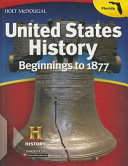 United States History Beginnings To 1877 2013