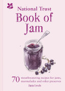 The National Trust Book of Jam