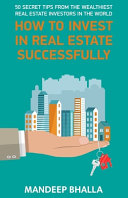 How to Invest in Real Estate Successfully