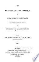 book I. Of the apparent motion of the heavenly bodies. book II. Of the real motions of the heavenly bodies. book III. Of the laws of motion.- v. 2. book IV. Of the theory of universal gravitation. book V. Summary of the history of astronomy