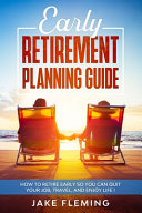 Early Retirement Planning Guide