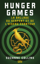 Hunger Games : La ballade du serpent et de l'oiseau chanteur ebook