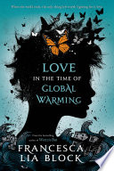 Love In The Time Of Global Warming PDF