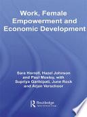 Work  Female Empowerment and Economic Development
