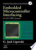 Embedded Microcontroller Interfacing for M COR    Systems Book