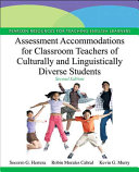 Assessment Accommodations for Classroom Teachers of Culturally and Linguistically Diverse Students Book