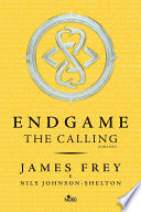 Endgame. The Calling