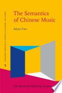 The Semantics of Chinese Music