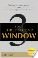 Your Three Second Window