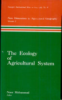 New Dimensions in Agricultural Geography: The ecology of agricultural system