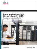 Implementing Cisco IOS Network Security  IINS 640 554  Foundation Learning Guide