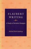 Flaubert Writing