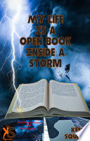 My Life Is A Open Book Inside A Storm