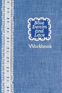 Blue Denim and Lace Workbook