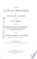 The Law and Practice of Probate Courts in the State of Michigan Book PDF