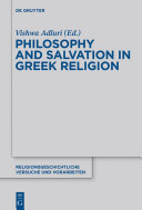 Philosophy and Salvation in Greek Religion