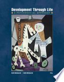 """Development Through Life: A Psychosocial Approach"" by Barbara M. Newman, Philip R. Newman"