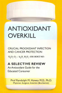 Antioxidant Overkill